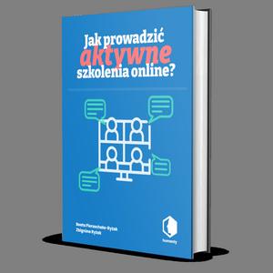 Jak prowadzić aktywne szkolenia online?